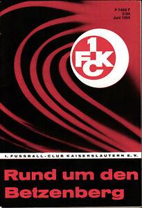 1. FC Kaiserslautern  - Rund um den Betzenberg - Juni 1984 - Heft 2/84