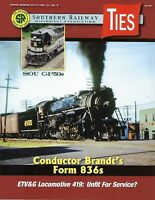TIES: 4th Qtr 2017 issue of the SOUTHERN RAILWAY Historical Association -- (NEW)