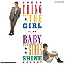 EVERYTHING BUT THE GIRL-BABY. THE STARS SHINE BRIGHT-JAPAN SHM-CD F56