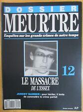 DOSSIER MEURTRE N° 12 ENQUÊTES CRIMES LE MASSACRE de L ESSEX JEREMY BAMBER