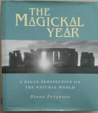 The Magickal Year Sourcing Our Pagan Past  Diana Ferguson 1996 Hardcover 1st Ed