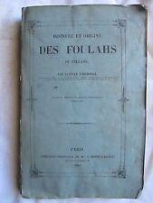 EICHTHAL : HISTOIRE ET ORIGINE DES FOULAHS OU FELLANS, 1841 + langue Polynésie.