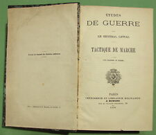 LEWAL (J.-L.) : Etudes de Guerre. Tactique de marche - 1876 - Militaria - Relié