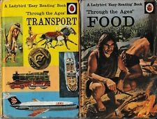 Ladybird Books: Series 606D, Throught the Ages, Food; Transport