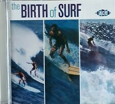 """COMPILATION    """"THE BIRTH OF SURF  -  26 TRACKS""""    ACE  (LIKE NEW)   CD"""