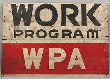 Antique 1930 WPA Working Program Works Progress Administration Painted Wood Sign