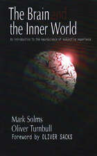The Brain and the Inner World: An Introduction to the Neuroscience of...