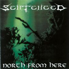 SENTENCED - NORTH FROM HERE - CD SIGILLATO 1995