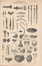 1874 PRINT ~ ARCHAEOLOGY REMAIN FROM BRONZE PERIOD ~ ARROW HEADS AXE SHIELD