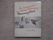 """THE FEEDING AND RELATED BEHAVIOR OF HUMMINGBIRDS - FRANK BENE' - """"COLLECTIBLE"""""""