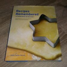 RECIPES REMEMBERED A Celebration of Survival by JUNE HERSH Signed (2011, HB)