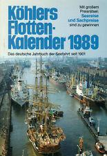 KÖHLERS FLOTTEN-KALENDER 1989 - Das deutsche Jahrbuch zur Seefahrt - B5428