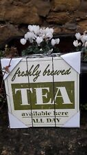 VINTAGE LOOK WOODEN PLAQUE FRESHLY BREWED TEA AVAILABLE ALL DAY GREEN & CREAM