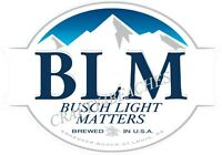 Busch Latte BLM  Beer Sticker BUSCHHHHHH 3FT X 4 FT Bud Budweiser Light IPA brew