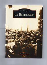 LIVRE.ALENTOURS DE BETHUNE (P-D-C) EN CARTES POSTALES ANCIENNES.ACHAT IMMEDIAT.