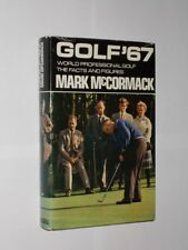 Golf ' 67 World Proffessional Golf The Facts And Figures. Mark McCormack HB/DJ.