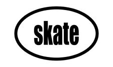 "Skate  Oval car window bumper sticker decal 5"" x 3"""
