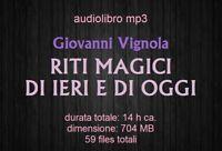 Audiolibro mp3 RITI MAGICI DI IERI E DI OGGI Vignola - audiobook file digitale