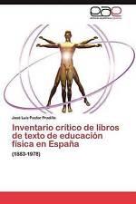 Inventario crítico de libros de texto de educación física en España: (1883-1978)