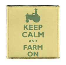 """Keep Calm AND FARM ON Iron on 4x4"""" Embroidered Edge Patch On Vest Shirt Jacket"""