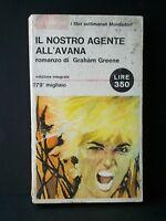 IL NOSTRO AGENTE ALL'AVANA - G.Greene [Mondadori, 1965]