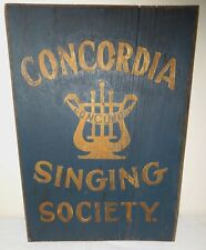 """Antique Painted Wood Sign """"Concordia Singing Society"""" Ca. 1900 Lancaster, Pa."""