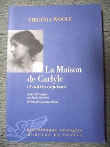 VIRGINIA WOOLF LA MAISON DE CARLYLE ET AUTRES ESQUISSES MERCURE DE FRANCE 2004