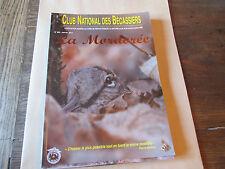 La Mordorée n°265 (organe officiel du club national des bécassiers).chasse.