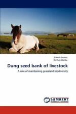 Dung Seed Bank Of Livestock: A Role Of Maintaining Grassland Biodiversity: By...