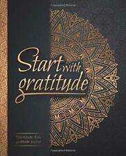 Start With Gratitude Daily Gratitude Journal Positivity Diary For A Happier