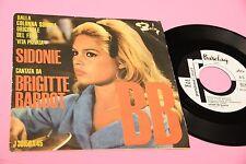 "BRIGITTE BARDOT 7"" SIDONIE ORIG ITALY 1962 EX+ PROMO TOOOPPPPPPPP RARE"