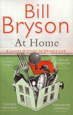 Bryson, Bill - At Home: A Short History of Private Life //2