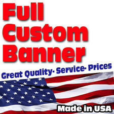 Full Custom Vinyl Banners 13 oz $0.99 per sq/ft High Quality FREE SHIPPING