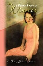 I Know I Am a Winner by Mary Skram (2011, Paperback)