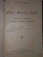 VOCI DELLA VITA Vol 2 Prose e poesie per le scuole tecniche Calcaterra 1919 di