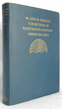 Eighteenth-Century American Arts The M M Karolik Collection Hipkiss SIGNED 1941a