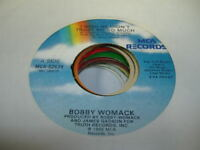 Soul 45 BOBBY WOMACK I Wish He Didn't Trust Me So Much on MCA