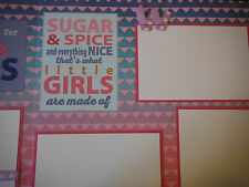 Sugar and Spice GIRL Friends Two 12x12 Premade Scrapbook Pages 4 Family Daughter