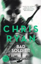 BAD SOLDIER BY CHRIS RYAN, PAPERBACK, NEW BOOK (B FORMAT)