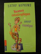 Vacances Catastrophiques - Cathy Hopkins - 2004