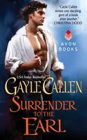 Surrender to the Earl: Brides of Redemption -Gayle Callen Fiction Novel Book