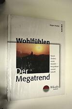 Buch Wohlfühlen - Der Megatrend von Jürgen Hunke