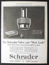 Original 1925 Schrader Tire Valve Caps Ad 10 x 13.5 NO SLOW LEAK