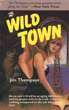 Wild Town by Jim Thompson - Black Lizard 1985 Edition - Unread