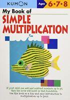 My Book of Simple Mulitiplication Kumon Workbooks