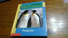 Getting to Know Nature's Children: Penguins & Elephants by Merebeth Switzer HC