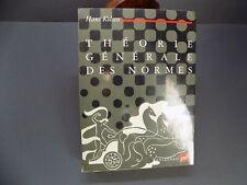 THEORIE GENERALE DES NORMES Hans Kelsen - Philosophie du DROIT