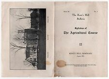 1911 KENT'S HILL SEMINARY Maine KENTS HILL SCHOOL Agriculture Syllabus READFIELD