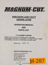 Magnum Cut, FI-1332GSM & FI-1340GSM, Lathe Ops, Maint. Electrical & Parts Manual
