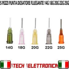 5 PUNTE AGHI FLUSSANTE FLUX GEL 10cc Siringa Pasta Saldante 14G 18G 20G 22G 25G